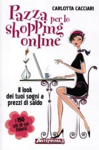 Pazza per lo shopping online