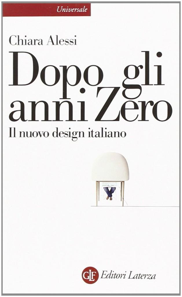 Dopo gli anni Zero, di Chiara Alessi (ed. Laterza)