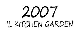 KITCHEN GARDEN 2007