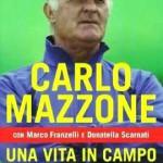 La copertina dell'autobiografia di Mazzone