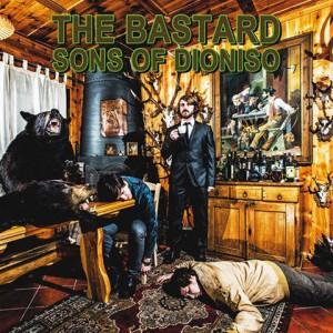 La copertina dell'ultimo lavoro discografico firmato The Bastard Sons of Dioniso