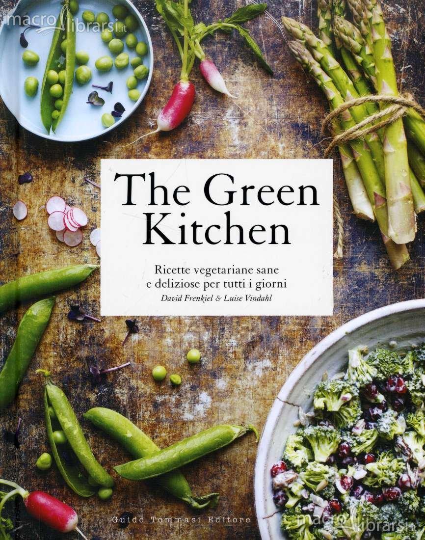 ecolibri ?the green kitchen. ricette vegetariane sane e deliziose ... - Libri Cucina Vegetariana