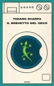 36029733_cultura-il-brevetto-del-geco-di-tiziano-scarpa-epica-delle-parole-1-1