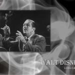 Walt Disney - 5 Dicembre 1901 - 15 Dicembre 1966
