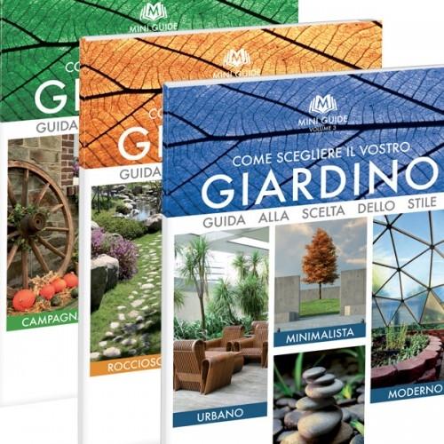 Come scegliere il vostro giardino