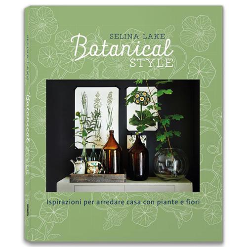 """Recuperare il contatto con la natura è uno dei temi dominanti del 2017 e Selina Lake in <em>Botanical Style</em> (<a href=""""http://www.libri.it"""">Logos Edizioni</a>, 160 pp, 20 euro) insegna come trasformare casa in una rigogliosa oasi di pace. Spiega inoltre come <a href=""""http://design.repubblica.it/2017/05/11/arredare-con-le-piante/#1"""">piante e i fiori possono essere grandi alleati per arredare anche grazie all'arte del fai-da-te </a>"""