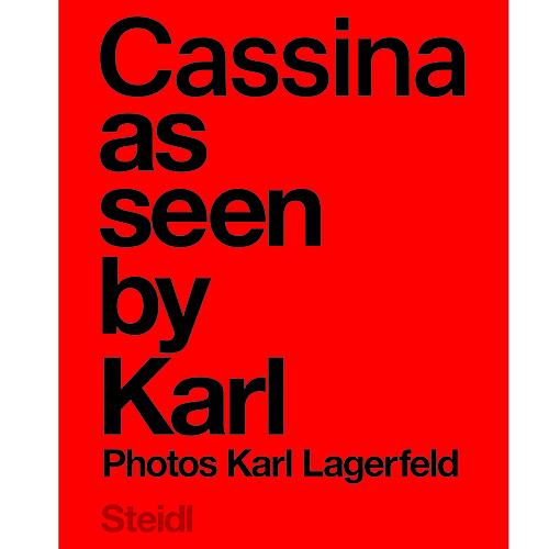 La cover del libro <em>Cassina as seen by Karl</em> (Steidl, 64 pp, 85 euro)