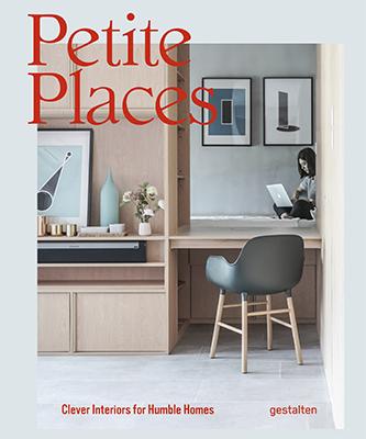 La cover del libro <em>Petite Places</em> di Tessa Pearson (Gestalten, 256 pp, 39,90 euro – in inglese)