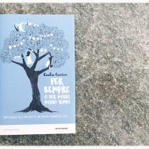 Per sempre o per molto, molto tempo (Mondadori) di Caela Carter