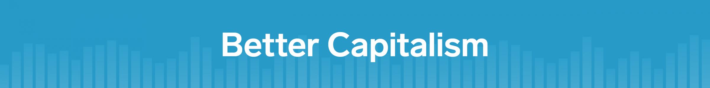 better-capitalism-banner-no-logo