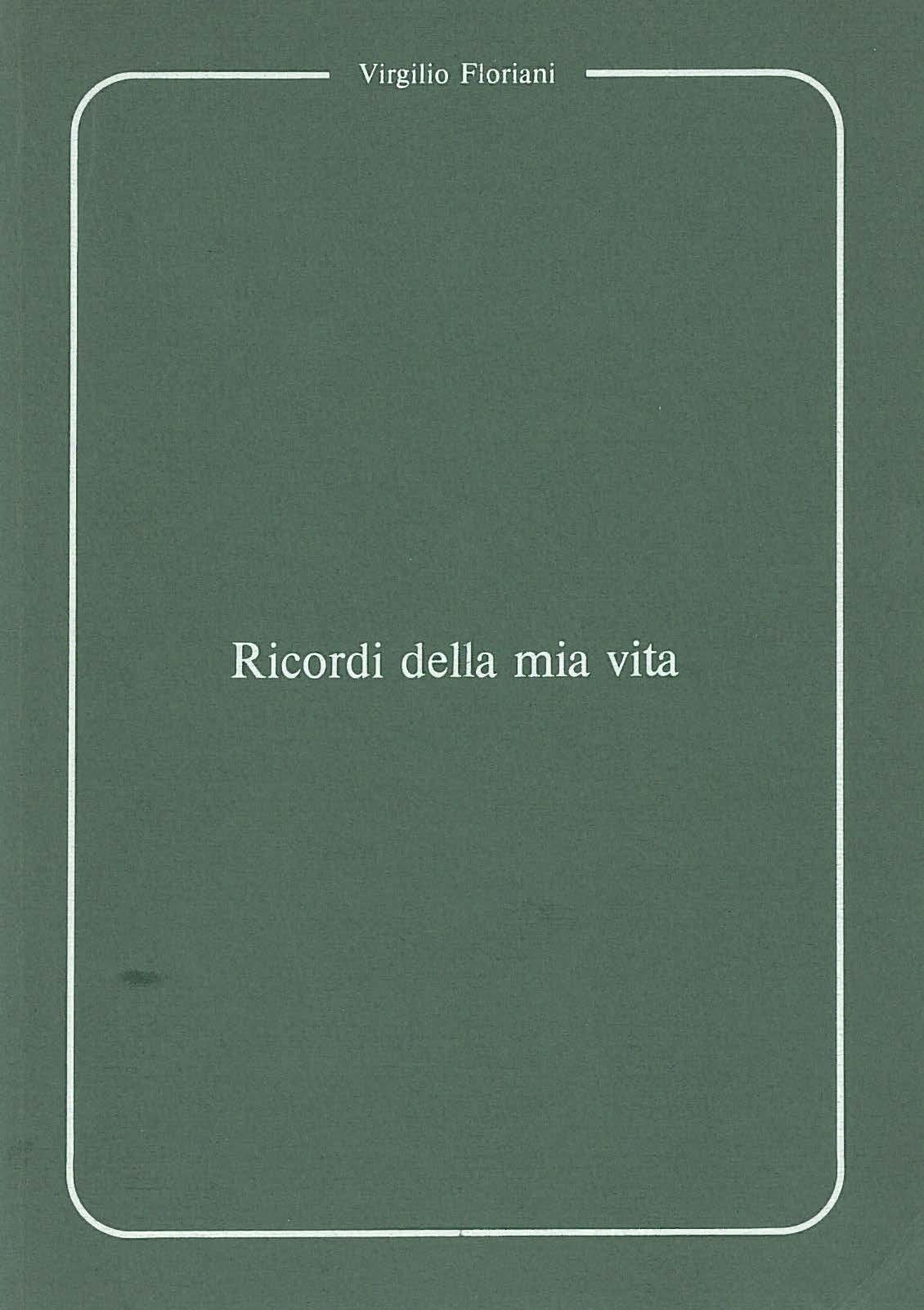 Floriaani Ricordi-della-mia-vita_Page_001