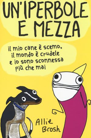 allie-brosh-uniperbole-e-mezza-9788868214128-2-300x457