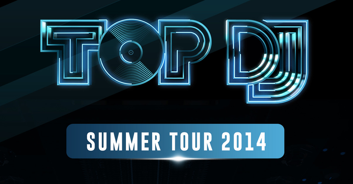 Top Dj Tour 2014