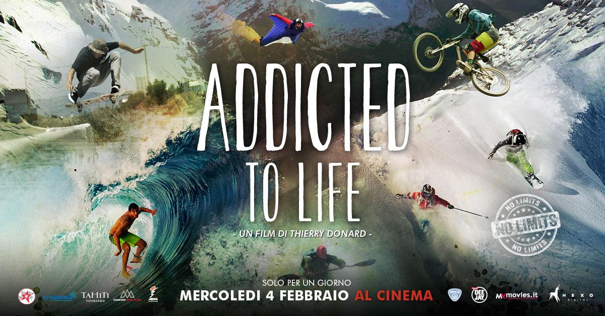 ADDICTED TO LIFE, solo il 4 febbraio al cinema. Sport estremo a tutto schermo!