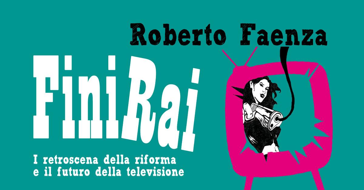 Prologo e playlist, c'è anche Franco Battiato nel nuovo libro di Roberto Faenza 'FiniRai'