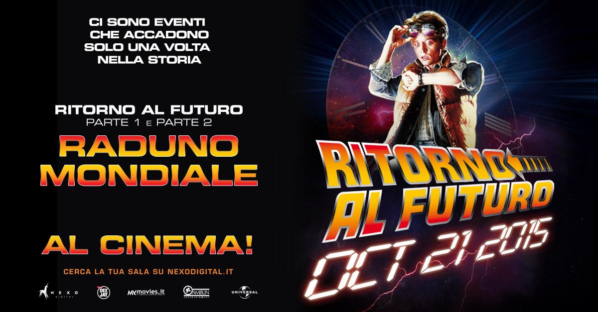 """Il Futuro è finalmente arrivato…21 ottobre 2015: Raduno Mondiale al cinema per """"Ritorno al Futuro"""""""