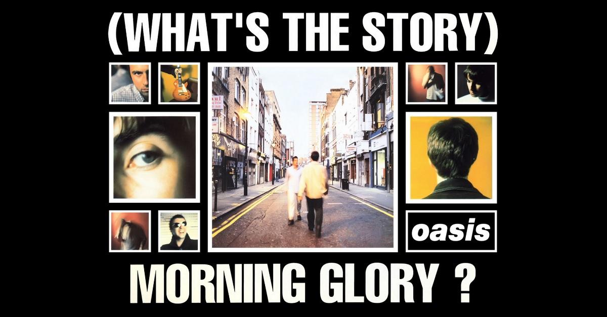 """20 curiosità su """"What's The Story Morning Glory?"""": l'album degli Oasis compie 20 anni"""