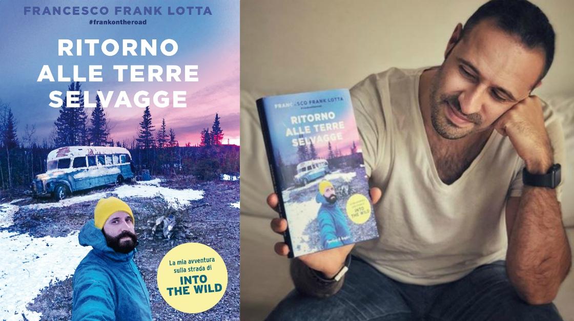 """""""Ritorno alle terre selvagge"""": un viaggio che cambia la vita. Il primo libro di Frank"""