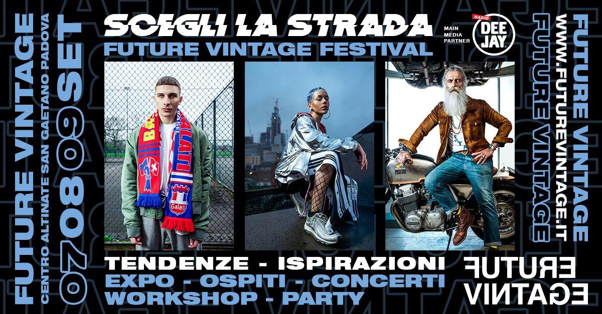 Future Vintage Festival, edizione 2018, ti invita a Padova il 7-8-9 Settembre