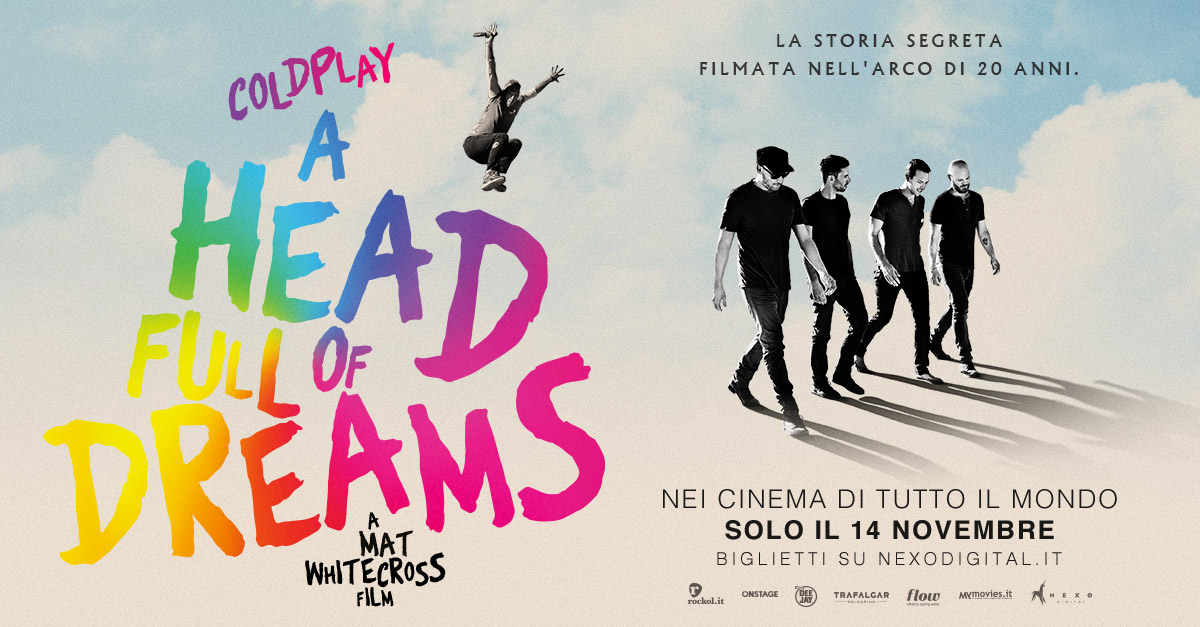'A Head Full of Dreams', il film evento dei Coldplay in anteprima esclusiva al cinema solo il 14 novembre