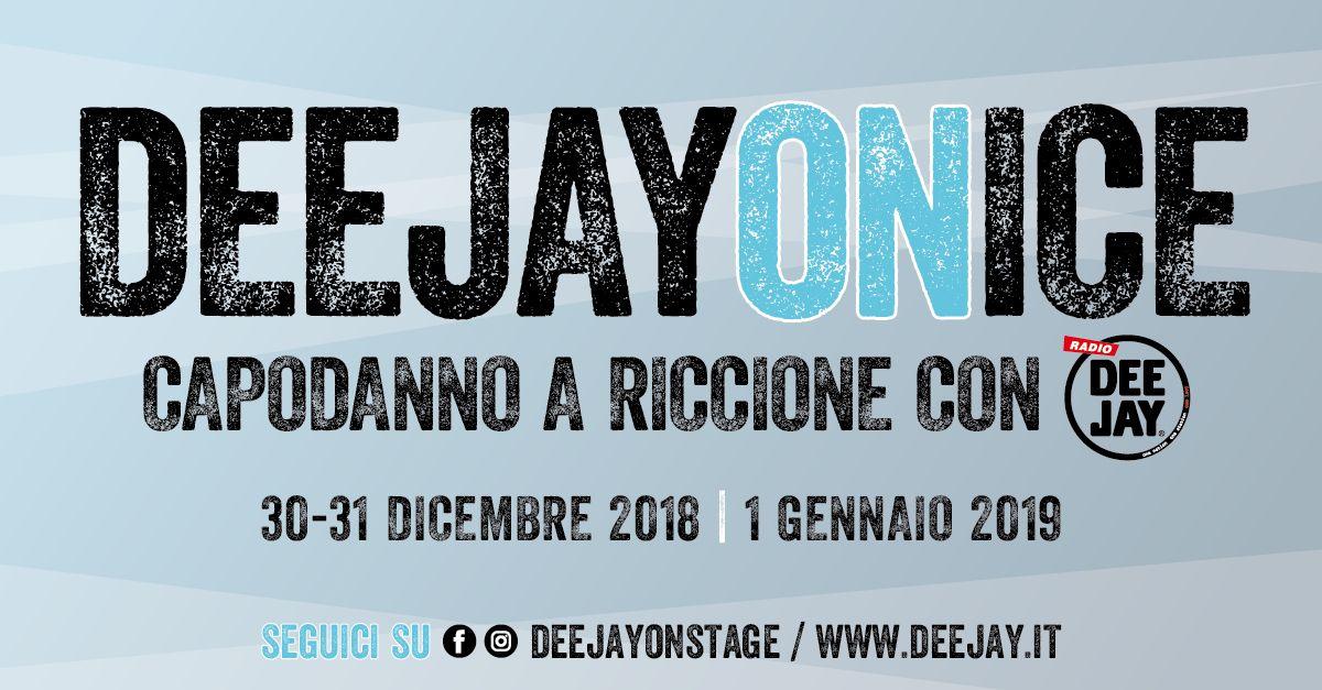 Il Capodanno 2019 Di Radio Deejay A Riccione Radio Deejay