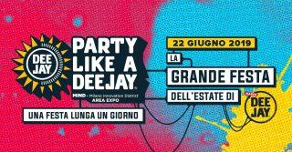 Milano, 22 giugno, Party Like a Deejay: tutto quello che c'è da sapere