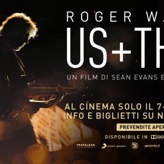 Roger Waters. Us+Them, il film concerto al cinema ad ottobre