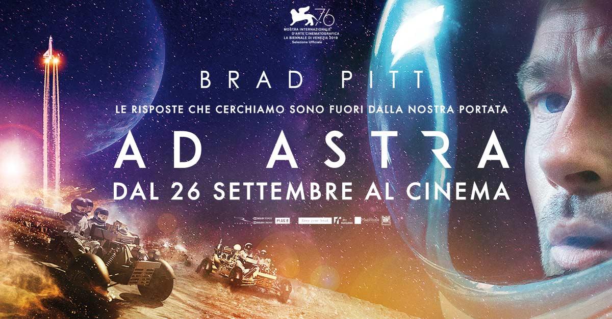 Ad Astra l'odissea spaziale di Brad Pitt al cinema dal 26  settembre