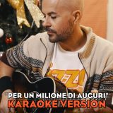 """""""Per un milione di auguri"""", il video karaoke con Nikki alla chitarra"""