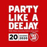 """Torna """"Party Like a Deejay"""", la festa lunga un giorno"""