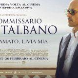 Il Commissario Montalbano arriva per la prima volta sul grande schermo il 24-25-26 febbraio