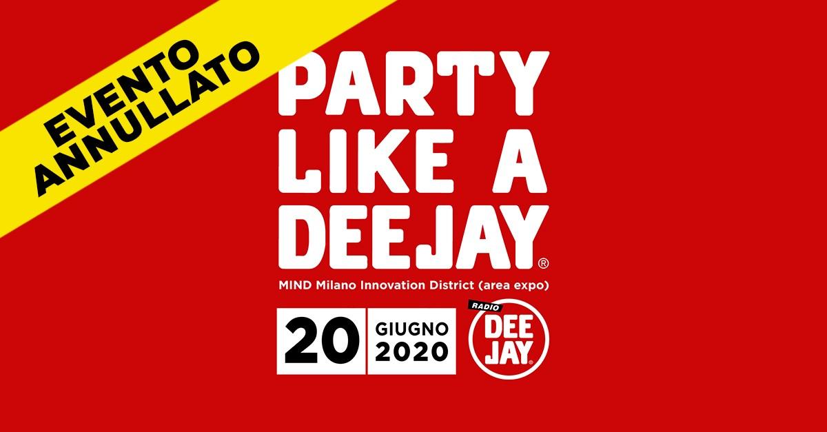 Annullata la festa di Radio DEEJAY: Ecco come ottenere il rimborso dei biglietti