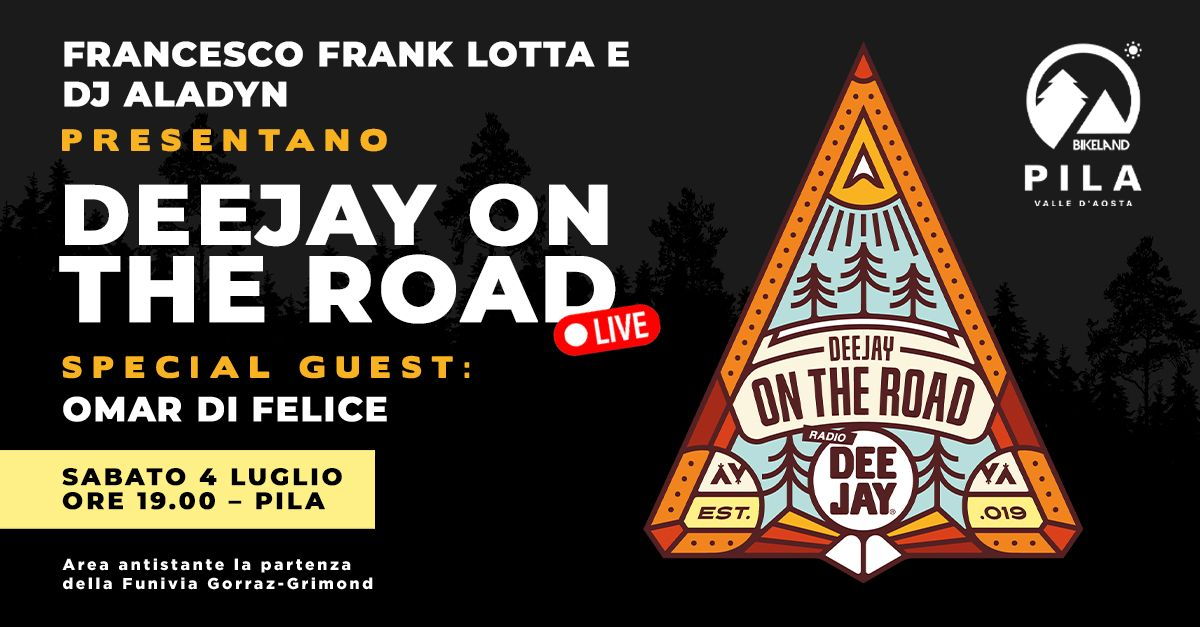 Deejay On The Road torna live il 4 luglio a Pila: special guest Omar Di Felice
