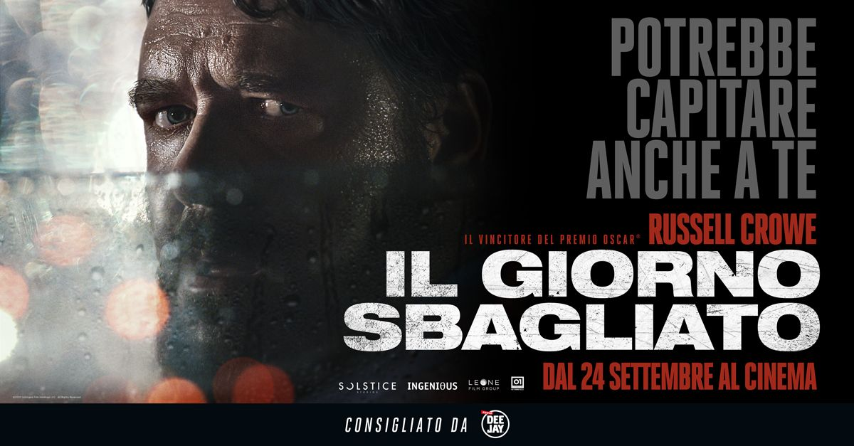 """""""Il Giorno Sbagliato"""", il nuovo film con Russell Crowe. Dal 24 settembre al cinema"""