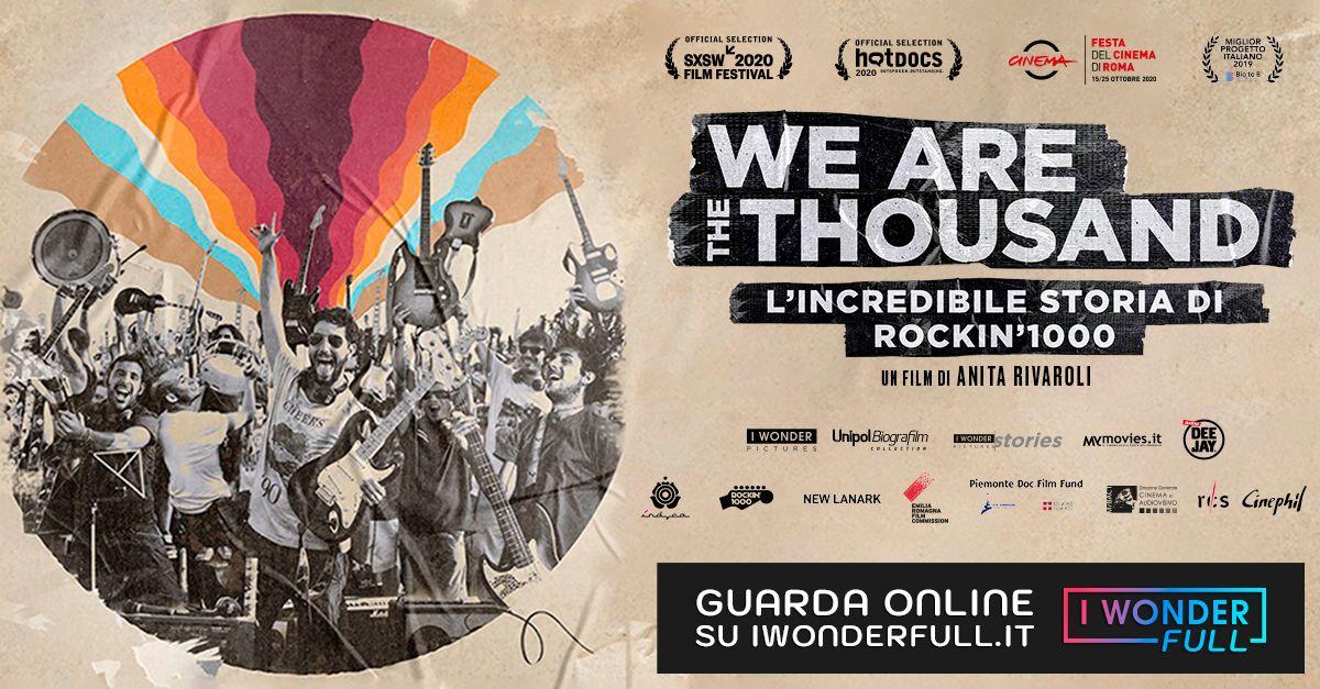 """""""We Are The Thousand – L'incredibile storia di Rockin'1000"""" è in streaming"""