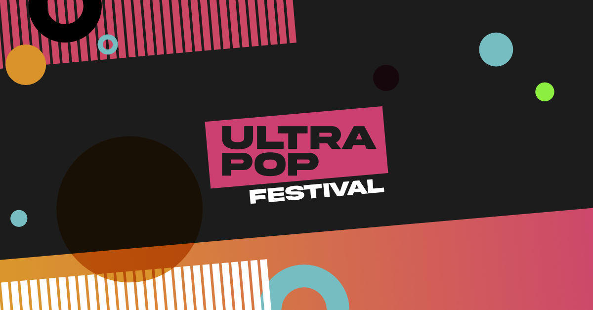UltraPop Festival, l'evento 100% digitale dedicato alla cultura pop, dal 21 al 25 marzo