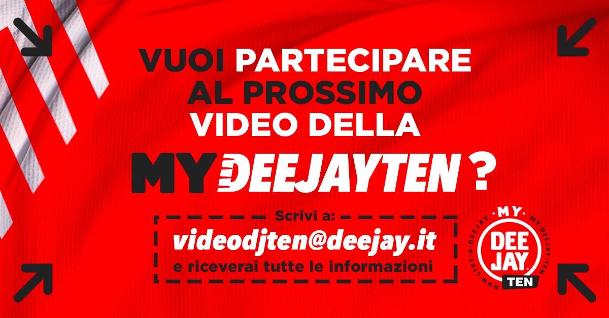 My Deejay Ten, come partecipare al video della seconda edizione