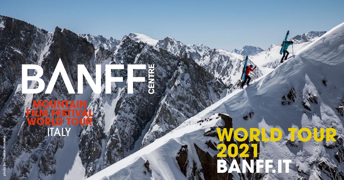 Banff Mountain Film Festival 2021: l'uomo e la natura danno spettacolo al cinema!