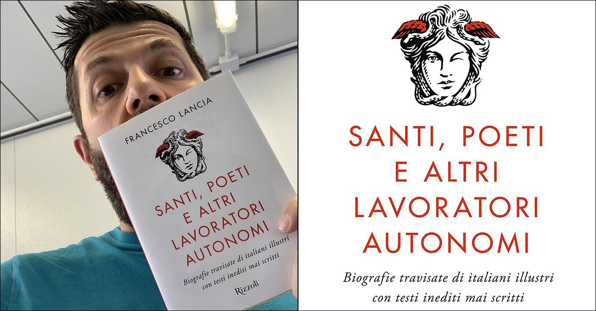 """Francesco Lancia presenta il suo libro: """"Santi, poeti e altri lavoratori autonomi"""""""
