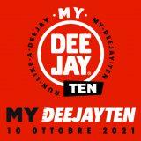 Hai corso la My Deejay Ten? Puoi vincere premi fino al 31/10