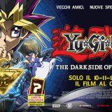 Yu-Gi-Oh! The Dark Side of dimensions. Dalla saga dei record al Film! Al cinema solo dal 10 al 12 marzo