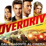 """Overdrive"" l'action movie per chi ama le belle auto e la velocità con Scott Eastwood! Al cinema dal 23 agosto"