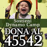 Aiuta anche tu il Dynamo Camp: perchè i bimbi malati prima di tutto restano bimbi!