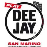 Dal 30 agosto al 2 settembre a San Marino c'è Play Deejay con tanto sport e musica