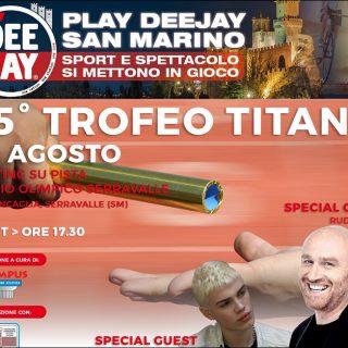 Play Deejay, 4 giorni di Sport e Spettacolo a San Marino