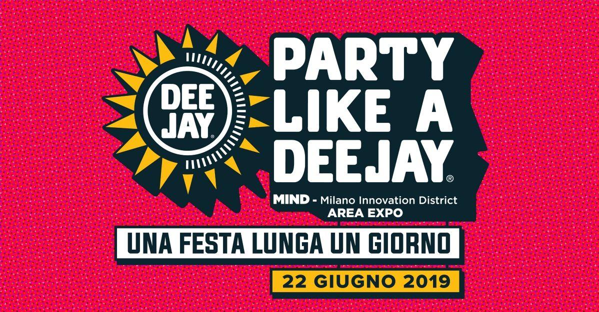 Festa di Radio DEEJAY 2019: il 22 giugno a Milano   Radio Deejay