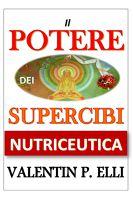 NUTRICEUTICA IL POTERE DEI SUPERCIBI