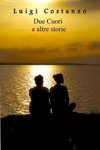 Due cuori e altre storie