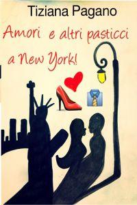 Amori e altri pasticci a New York!