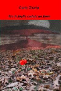 Tra le foglie cadute un fiore